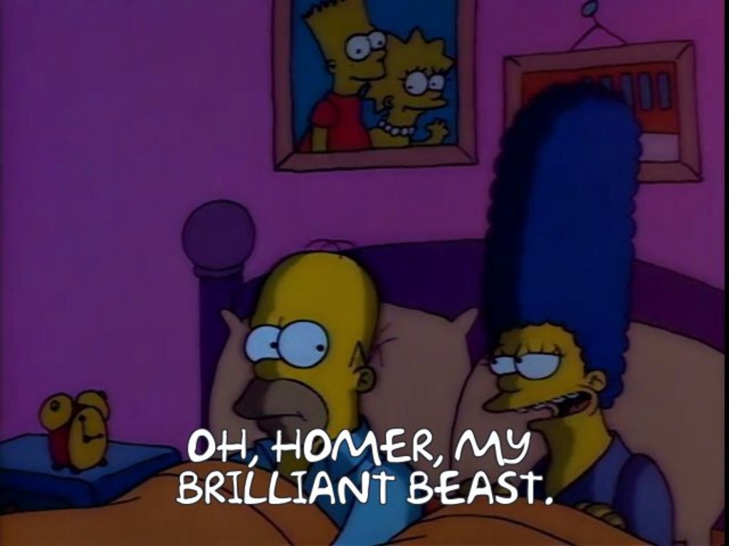 Oh Homer, my brilliant beast